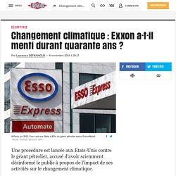 Changement climatique: Exxona-t-il menti durant quaranteans?