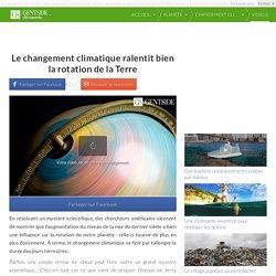 Le changement climatique ralentit bien la rotation de la Terre