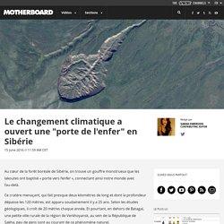 """Le changement climatique a ouvert une """"porte de l'enfer"""" en Sibérie"""