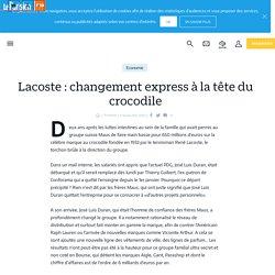 Lacoste : changement express à la tête du crocodile - Le Parisien