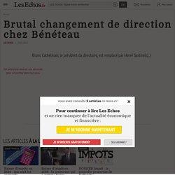 Brutal changement de direction chez Bénéteau - Les Echos