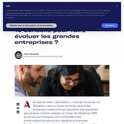 Conduite du changement : 10 conseils pour faire évoluer les grandes entreprises - Schoolab