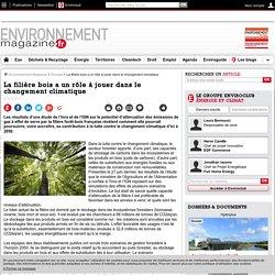 La filière bois a un rôle à jouer dans le changement climatique – 11/07/17
