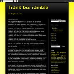 Trans boi ramble: Changement d'Etat Civil - épisode 3: le verdict