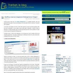 Wordpress: réussir son changement d'hébergement en 7 étapes !