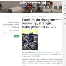 Conduite du changement – leadership, stratégie, management et culture