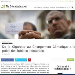De la Cigarette au Changement Climatique : le poids des lobbies industriels