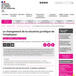 Changement juridique de l'employeur : ce que dit le code du travail