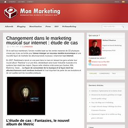 Changement dans le marketing musical sur internet : étude de cas | Webmarketing, Business et Tendances du Web