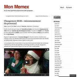Mon Memex · Changement SIGB = mécontentement du personnel
