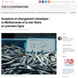 Surpêche et changement climatique: laMéditerranée et lamerNoire enpremière ligne