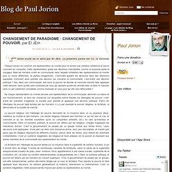 CHANGEMENT DE PARADIGME 3 CHANGEMENT DE POUVOIR, par El JEm