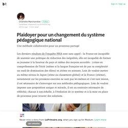 Plaidoyer pour un changement du système pédagogique national
