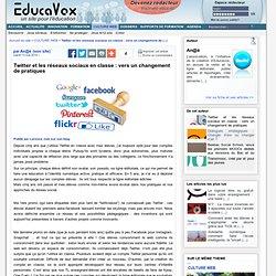 Twitter et les réseaux sociaux en classe : vers un changement de pratiques