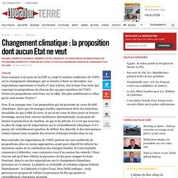 Changement climatique : laproposition dont aucun Etat ne veut