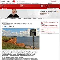 Changement climatique : le thermomètre du Québec à la hausse