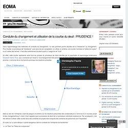 Conduite du changement et utilisation de la courbe du deuil : PRUDENCE ! « EOMA