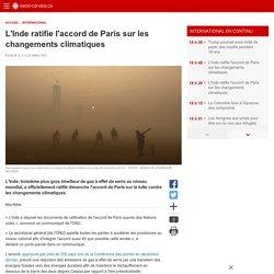 L'Inde ratifie l'accord de Paris sur les changementsclimatiques