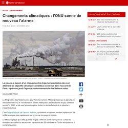 Changements climatiques: l'ONU sonne de nouveau l'alarme