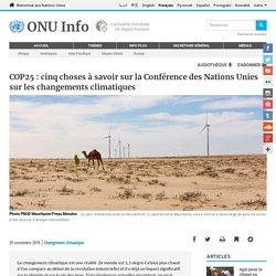 ONU INFO 29/11/19 COP25 : cinq choses à savoir sur la Conférence des Nations Unies sur les changements climatiques