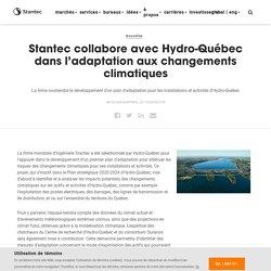 Stantec collabore avec Hydro-Québec dans l'adaptation aux changements climatiques