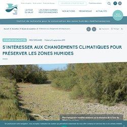 S'intéresser aux changements climatiques pour préserver les zones humides - Tour du Valat