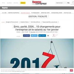 Smic, parité, DSN... 15 changements pour l'entreprise (et le salarié) au 1er janvier