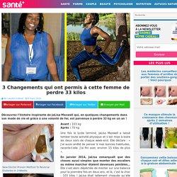 3 Changements qui ont permis à cette femme de perdre 33 kilos