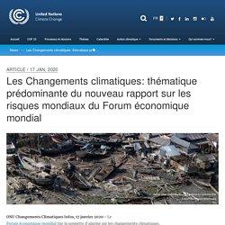 UNFCCC_INT 17/01/20 Les Changements climatiques: thématique prédominante du nouveau rapport sur les risques mondiaux du Forum économique mondial