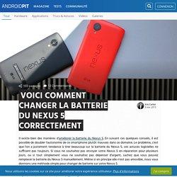 Voici comment changer la batterie du Nexus 5 correctement