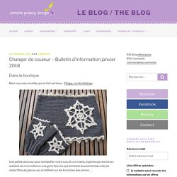 Changer de couleur – Bulletin d'information janvier 2018 – le blog / the blog