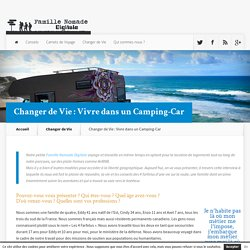 Changer de Vie : Vivre dans un Camping-Car - Famille Nomade Digitale