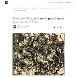 Covid-19: Non, tout ne va pas changer