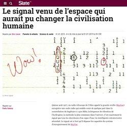Le signal venu de l'espace qui aurait pu changer la civilisation humaine