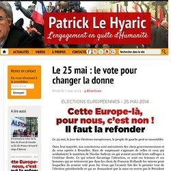 Le 25 mai : le vote pour changer la donne