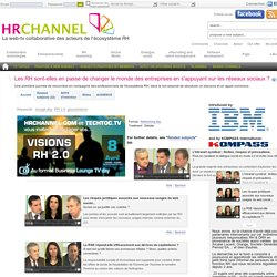 Les RH sont-elles en passe de changer le monde des entreprises en s'appuyant sur les réseaux