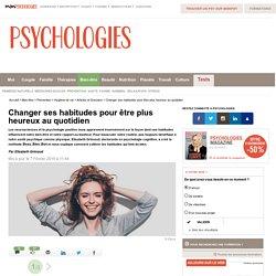 Changer ses habitudes pour être plus heureux au quotidien