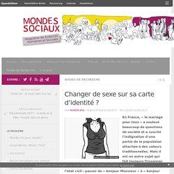 Changer de sexe sur sa carte d'identité ? – Mondes Sociaux