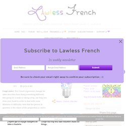 Changer les idées - Idiomatic French Expression - Lawless French