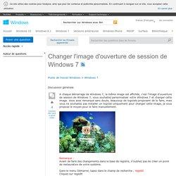 Changer l'image d'ouverture de session de Windows 7