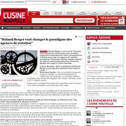 """""""Roland Berger veut changer le paradigme des agences de notation"""""""