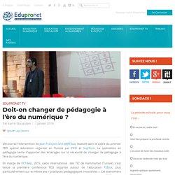 Doit-on changer de pédagogie à l'ère du numérique ?