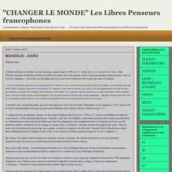 """""""CHANGER LE MONDE"""" Les Libres Penseurs francophones: MOHENJO - DARO"""