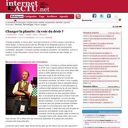 Changer la planète : la voie du désir ? | InternetActu.net