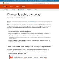 Changer la police par défaut - PowerPoint
