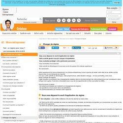 Changer de régime - AFE, Agence France Entrepreneur