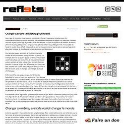 Changer la société : le hacking pour modèle | Reflets - Aurora