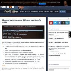 Changer le mot de passe d'Ubuntu quand on l'a oublié - Korben