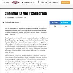Changer la vie #Californie