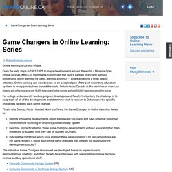 Game Changers in Online Learning: Series